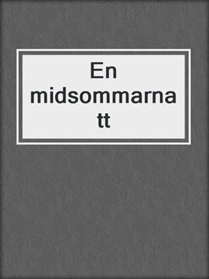 cover image of En midsommarnatt
