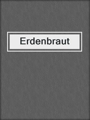 cover image of Erdenbraut