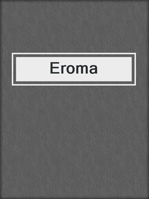 cover image of Eroma
