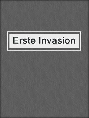 cover image of Erste Invasion