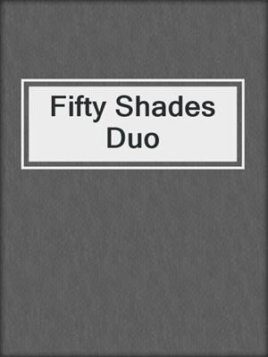 cover image of Fifty Shades Duo