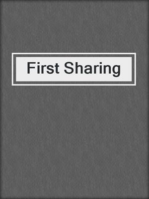 cover image of First Sharing