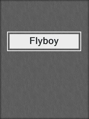 cover image of Flyboy