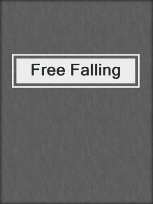 cover image of Free Falling