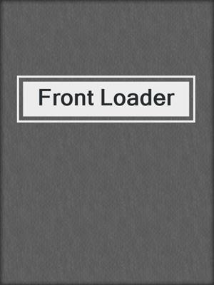 cover image of Front Loader