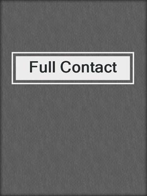 cover image of Full Contact