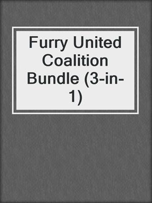 cover image of Furry United Coalition Bundle (3-in-1)