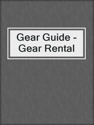 cover image of Gear Guide - Gear Rental