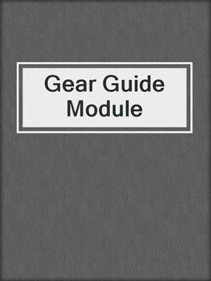 cover image of Gear Guide Module