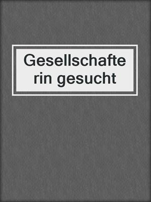 cover image of Gesellschafterin gesucht
