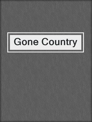 cover image of Gone Country