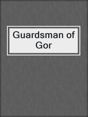 cover image of Guardsman of Gor