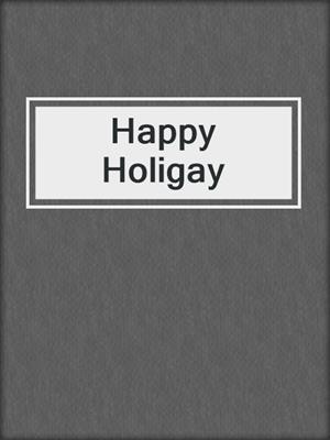 cover image of Happy Holigay