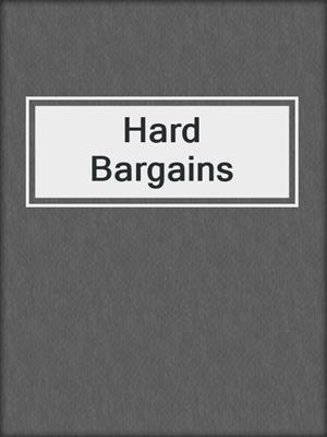 Hard Bargains
