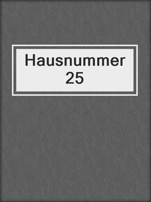 cover image of Hausnummer 25