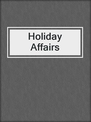 cover image of Holiday Affairs
