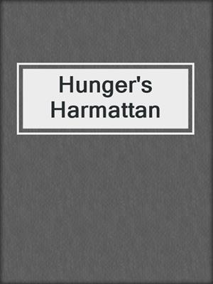 cover image of Hunger's Harmattan