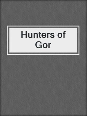 cover image of Hunters of Gor
