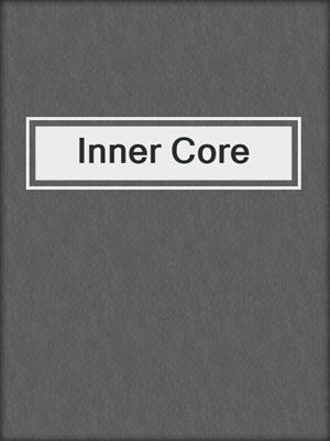 cover image of Inner Core