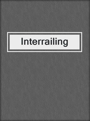 cover image of Interrailing