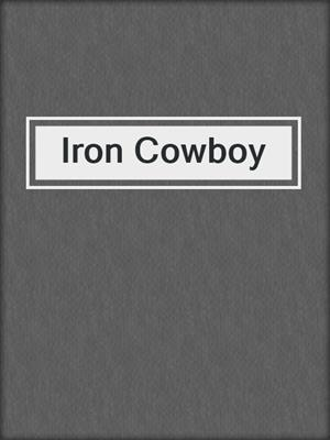 cover image of Iron Cowboy