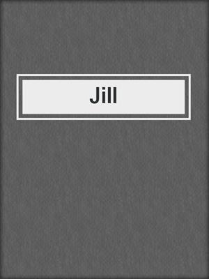 cover image of Jill