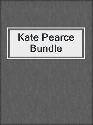 cover image of Kate Pearce Bundle