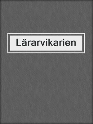 cover image of Lärarvikarien