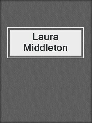 cover image of Laura Middleton