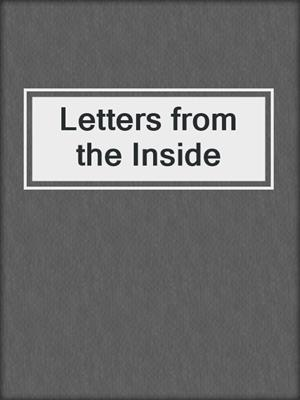 cover image of Letters from the Inside