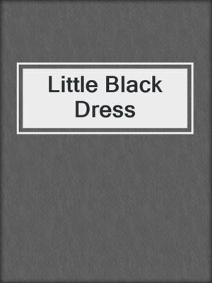 cover image of Little Black Dress