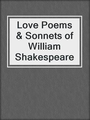 cover image of Love Poems & Sonnets of William Shakespeare