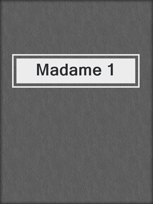 cover image of Madame 1