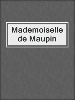 cover image of Mademoiselle de Maupin