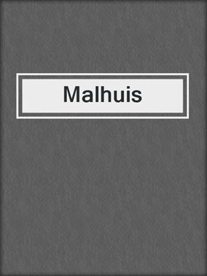 cover image of Malhuis