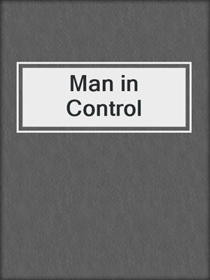 cover image of Man in Control