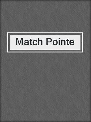 cover image of Match Pointe