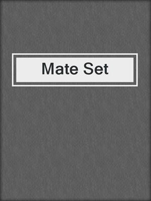 cover image of Mate Set