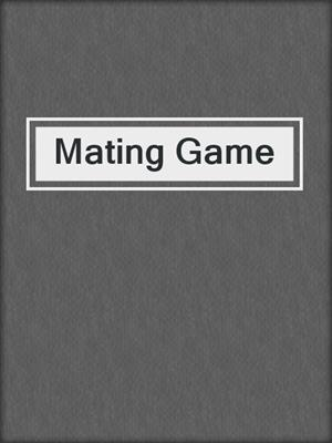 cover image of Mating Game