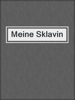 cover image of Meine Sklavin