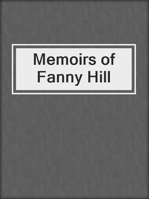 cover image of Memoirs of Fanny Hill