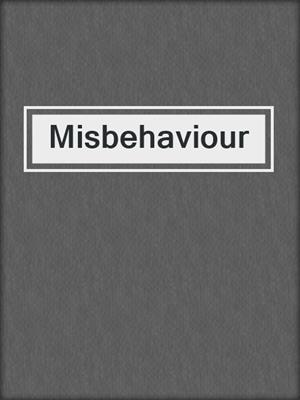 cover image of Misbehaviour