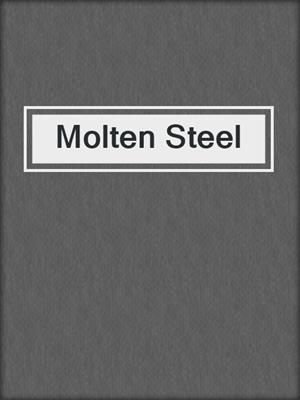 cover image of Molten Steel