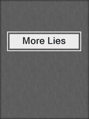 cover image of More Lies