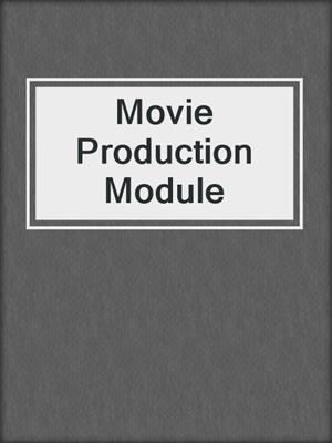 cover image of Movie Production Module