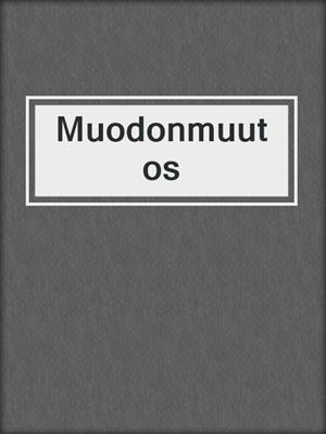 cover image of Muodonmuutos
