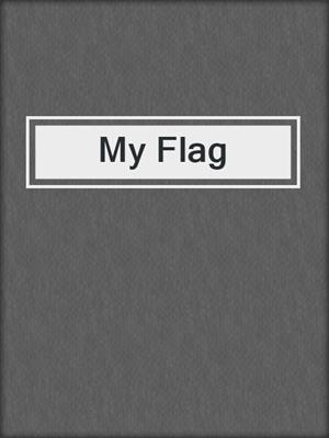 cover image of My Flag