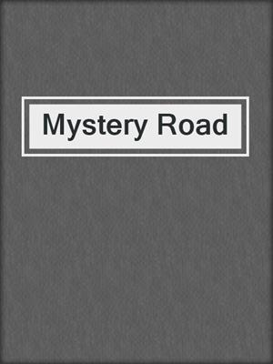 cover image of Mystery Road