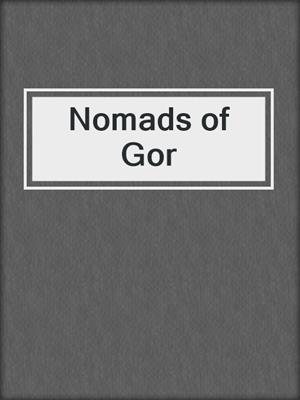 cover image of Nomads of Gor