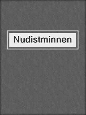 cover image of Nudistminnen